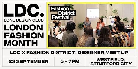 Lone Design Club x Fashion District: Designer Meet Up tickets