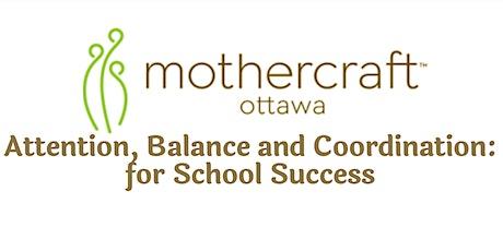 Mothercraft Ottawa EarlyON: Attention, Balance & Coordination tickets