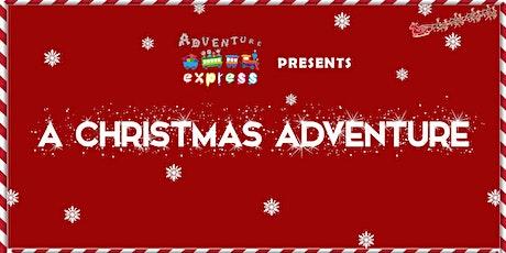 A Christmas Adventure! tickets