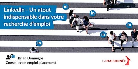 LinkedIn - Un atout indispensable dans votre recherche d'emploi tickets