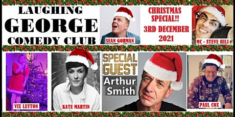 LAUGHING GEORGE COMEDY CLUB - CHRISTMAS SPECIAL WITH ARTHUR SMITH & GUESTS tickets
