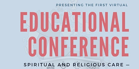 Spiritual and Religious Care - An Essential Service: Educational Conference tickets