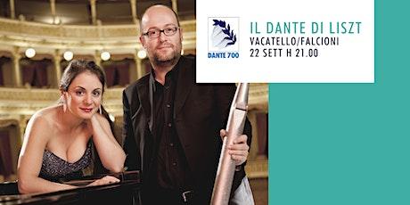 Il Dante di Liszt | Vacatello e Falcioni biglietti