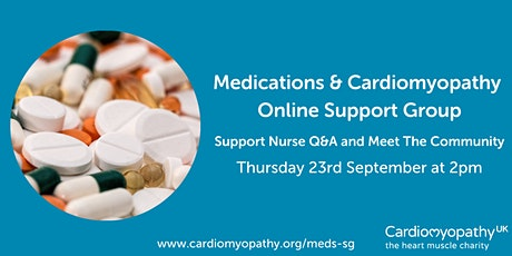 Medications & Cardiomyopathy Online Support Group tickets