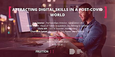 Attracting Digital Skills in a Post-Covid World tickets