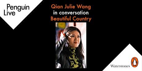 Qian Julie Wang in conversation - Beautiful Country tickets