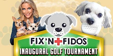 Fix'n Fidos Inaugural Golf Tournament Fundraiser tickets