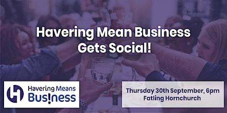 Havering Mean Business Gets Social! billets