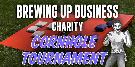 3rd Ever Brewing Up Business Charity Cornhole Tournament tickets