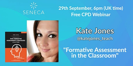 Formative Assessment in the Classroom, with Kate Jones billets