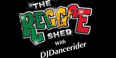 THE REGGAE SHED: DJ DANCERIDER – LONGBRIDGE tickets