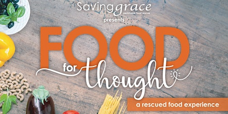 Food for Thought- A Rescued Food Experience with  Creighton University tickets