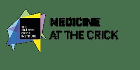 Medicine at the Crick tickets