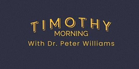 Timothy Morning with Dr. Peter Williams tickets