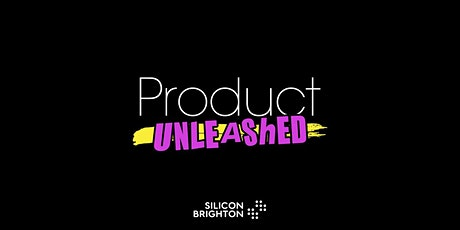 Product Unleashed: The Zig Zag of Product Discovery tickets