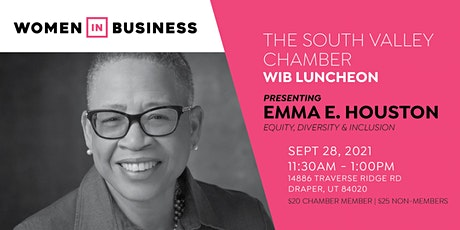 South Valley Chamber Women In Business Luncheon with Emma Houston tickets