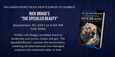 """Evening Celebrating Rick Bragg and  """"The Speckled Beauty"""" tickets"""