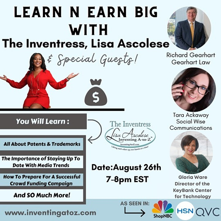 """Learn N Earn Big With """"The Inventress"""" Lisa Ascolese & Special Guests image"""