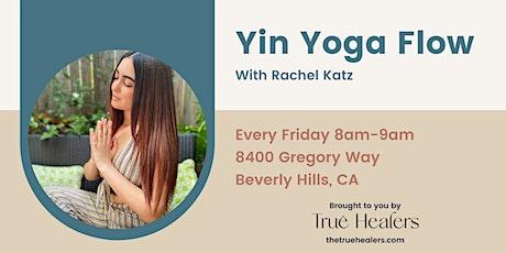 Yin Yoga Flow with Rachel Katz | True Healers tickets