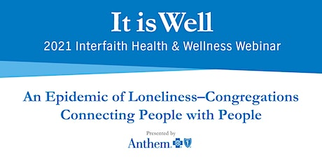 Webinar: An Epidemic of Loneliness—Connecting People tickets