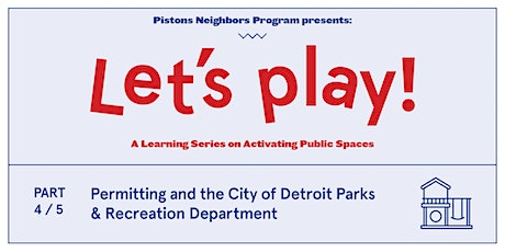 Permitting and the City of Detroit Parks & Recreation Department tickets