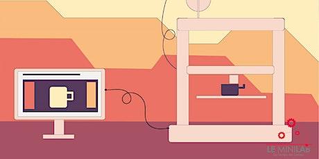 Atelier Minilab : Tout sur l'impression 3D billets