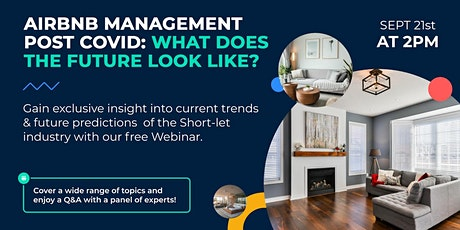 AIRBNB MANAGEMENT POST COVID: What does the future look like? tickets