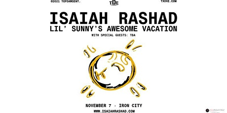 Isaiah Rashad: Lil Sunny's Awesome Vacation tickets