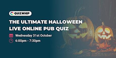 The Ultimate Halloween Quiz - Live Online Pub Quiz billets