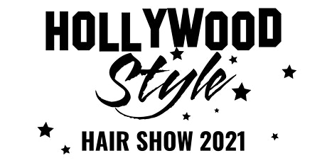 Hollywood Style Hair Show 2021 tickets