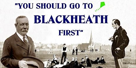 Talk: You should go to Blackheath First tickets