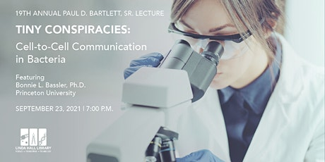 Paul D. Bartlett, Sr. Lecture: Cell-to-Cell Communication in Bacteria tickets