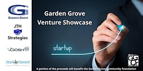 Garden Grove Venture Showcase tickets