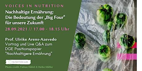 """Nachhaltige Ernährung: Die Bedeutung der """"Big Four"""" für unsere Zukunft Tickets"""