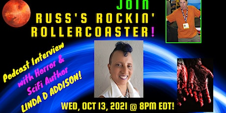 Russ Colchamiro Interviews Horror and SciFi Author LINDA D ADDISON tickets