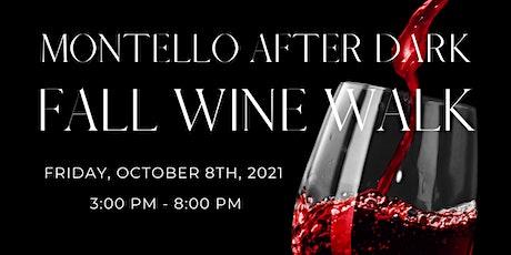 Montello After Dark Fall Wine Walk 2021 tickets