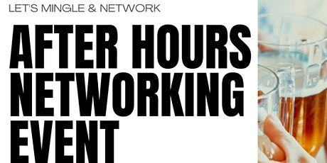 After Hours Networking Event tickets