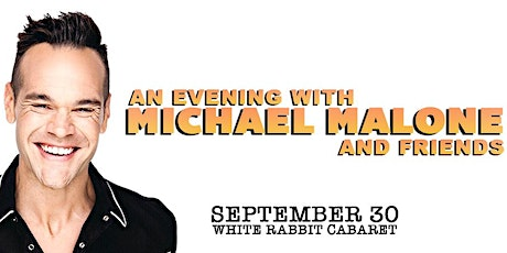 An Evening with Michael Malone and friends tickets