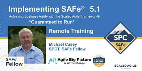 *GUARANTEED TO RUN* Implementing SAFe® with SPC Cert - Sept 13 REMOTE EDT tickets