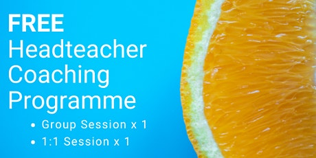 Headteacher Coaching Sessions - FREE tickets