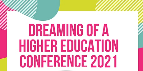 Dreaming of a Higher  Education Conference tickets