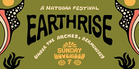 Earthrise, Under The Arches tickets