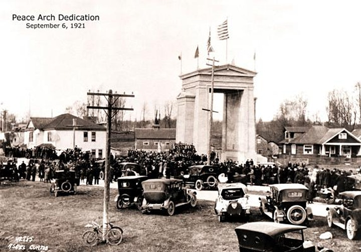 ONLINE    Peace Arch Centennial 1921-2021  Social Gathering - Commemoration image