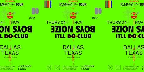 Boys Noize at It'll Do Club tickets