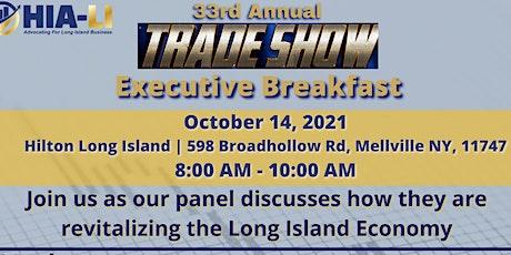 "HIA-LI's  Annual Trade Show Executive Panel: ""Revitalizing the LI Economy"" tickets"