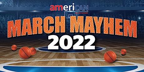AmeriCAN March Mayhem 2022 tickets