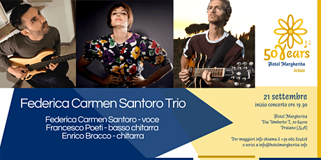 """Hotel Margherita in Jazz"" - Federica Carmen Santoro Trio biglietti"