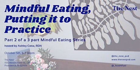 Mindful Eating Workshop, Putting it to Practice tickets