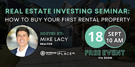 FREE Real Estate Investing Seminar - How to Buy Your First Rental Property tickets