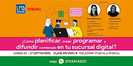 COMO PLANIFICAR,CREAR,PROGRAMAR Y DIFUNDIR CONTENIDO EN TU SUCURSAL DIGITAL tickets